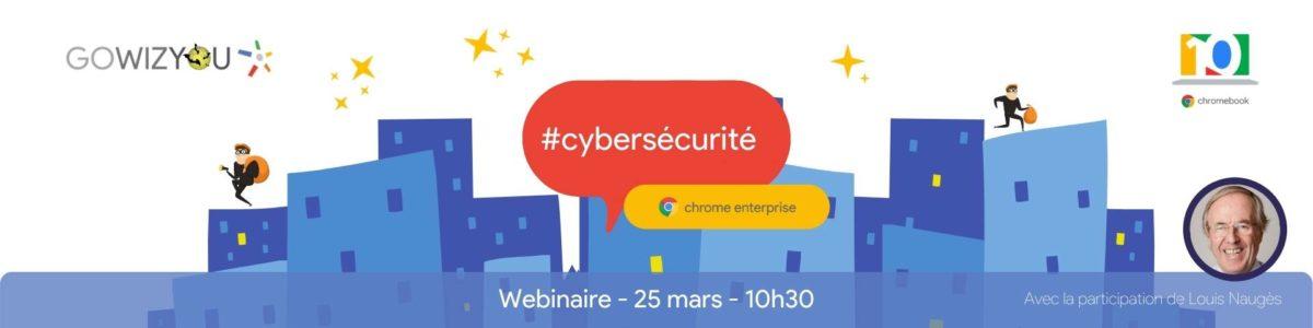 Webinaire dédié à la cybersécurité