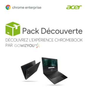 Pack Découverte Chrome Enteprise