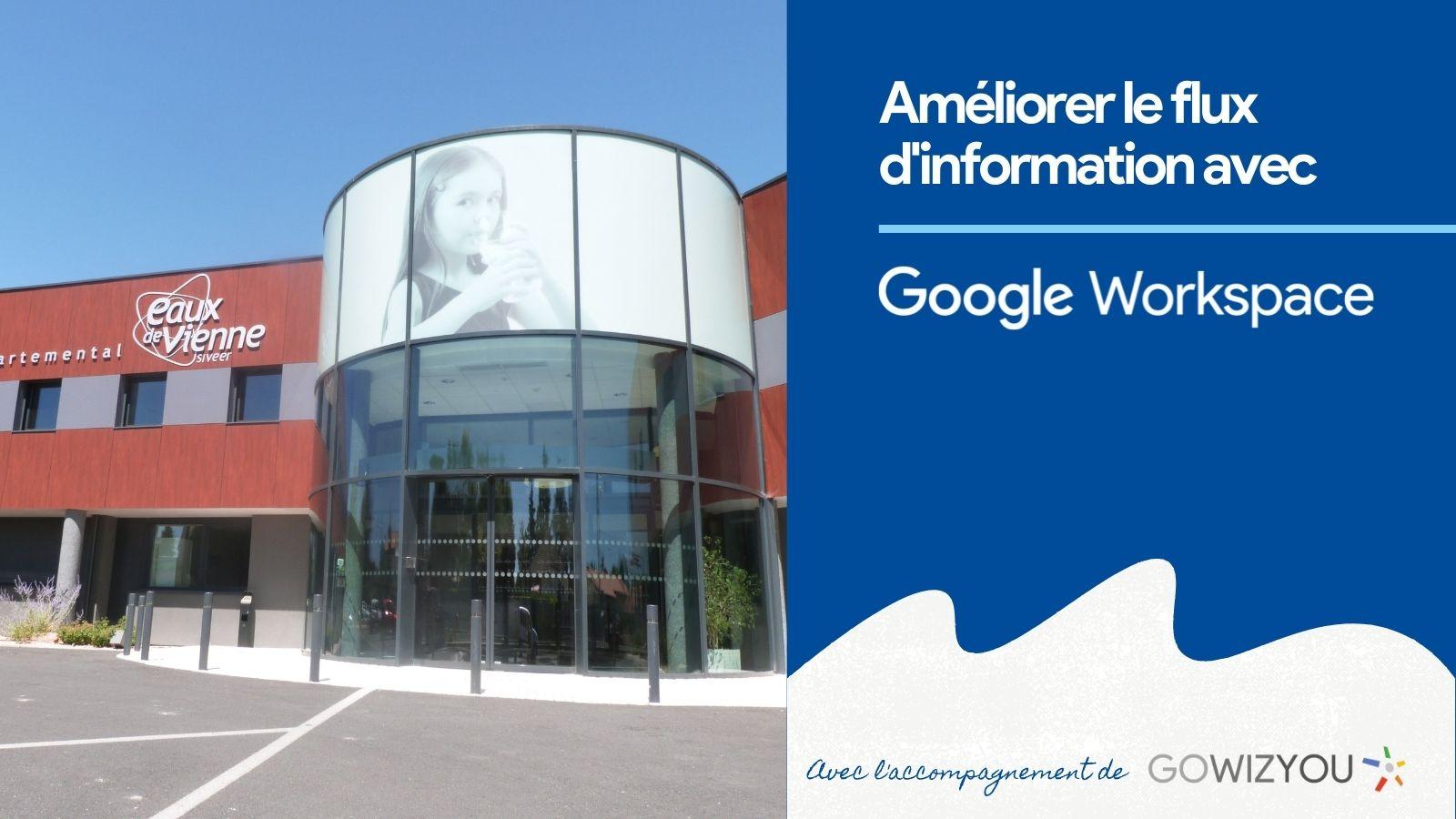 Améliorer le flux d'information avec Google Workspace