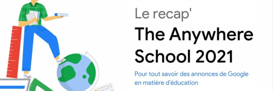The Anywhere School – Notre récap'