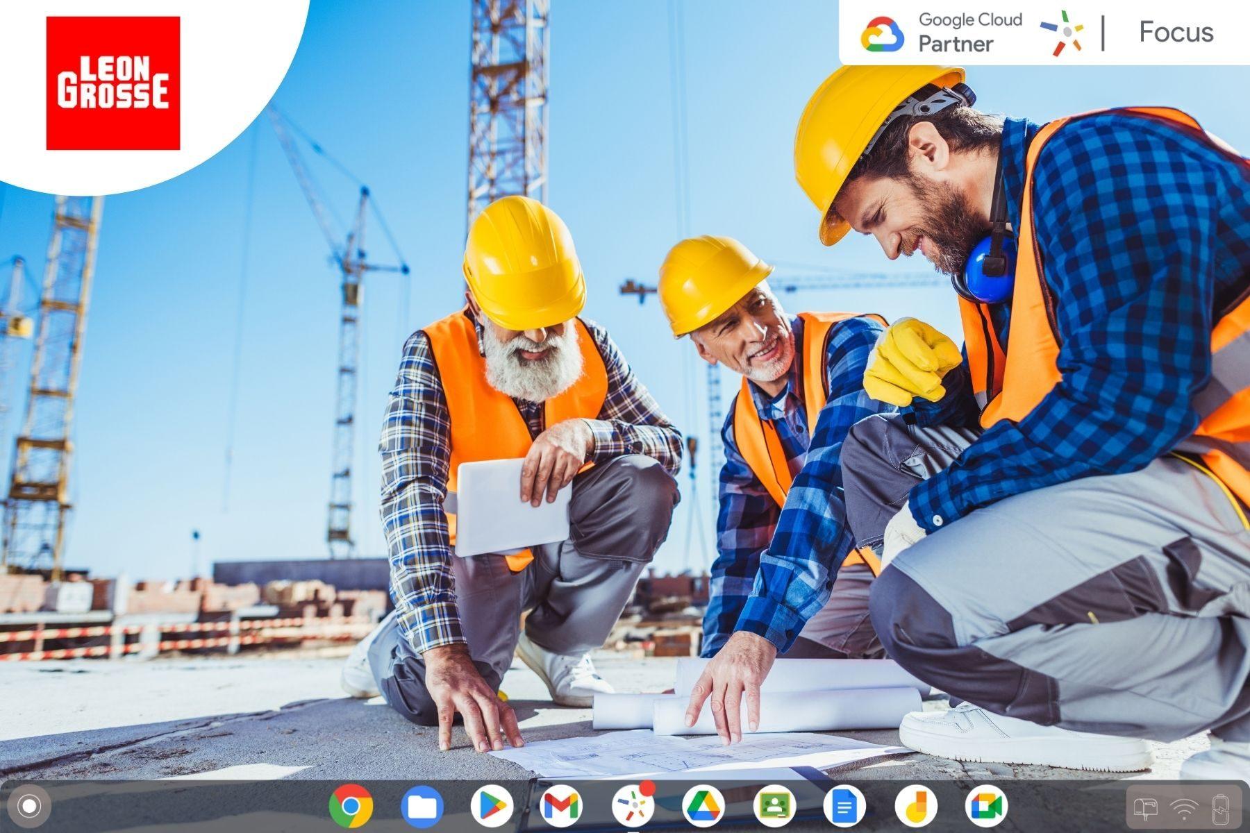 Léon Grosse : Rapprocher les bureaux et les chantiers grâce à Google Workspace